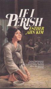 """If I Perish"" by Esther Ahn Kim"